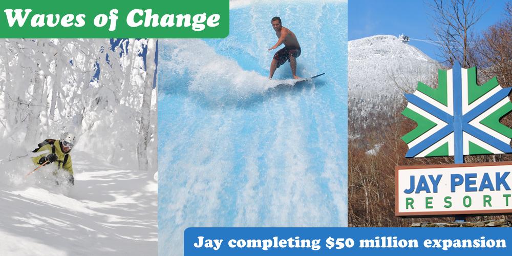 Waves Of Change At Jay Peak