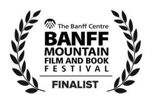 Banff Mountain Film Festival Finalist